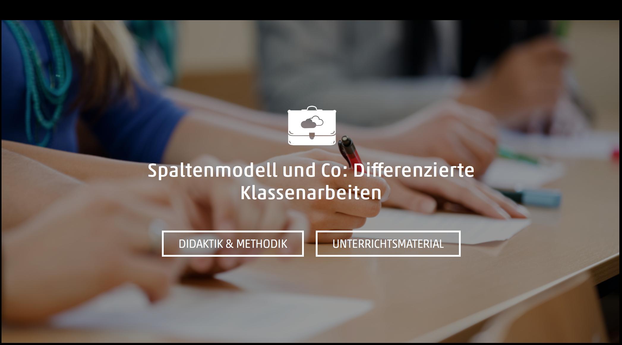 Spaltenmodell und Co: Differenzierte Klassenarbeiten   meinUnterricht.de